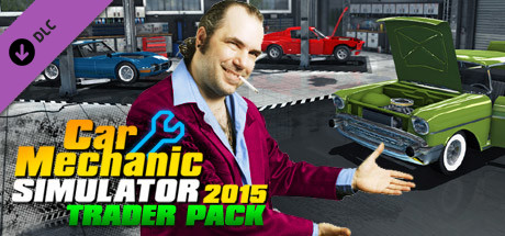 Car Mechanic Simulator 2015 Mods >> Save 80 On Car Mechanic Simulator 2015 Trader Pack On Steam