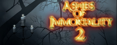 Ashes of Immortality II - 不朽的灰烬 II