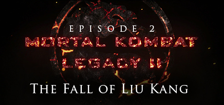 Mortal Kombat Legacy Ii The Fall Of Liu Kang Steamspy All The