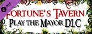 Play the Mayor: Become the Mayor of Fortune's City
