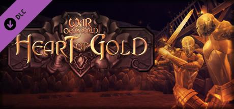 War for the Overworld: Heart of Gold