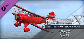 FSX: Steam Edition - WACO YMF5 Add-On