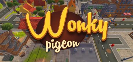 Wonky Pigeon!