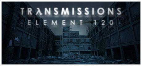 Transmissions: Element 120 on Steam