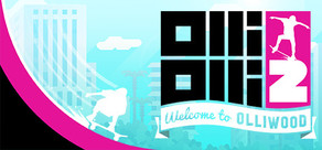 OlliOlli2: Welcome to Olliwood cover art