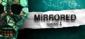 Mirrored - Chapter 1 cover art