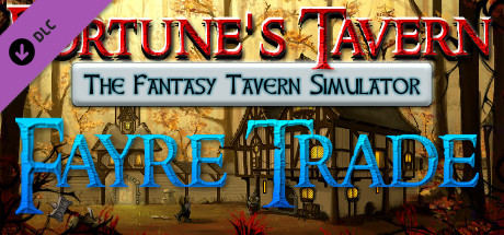 Fayre Trade: Cookery and Caravans on Steam