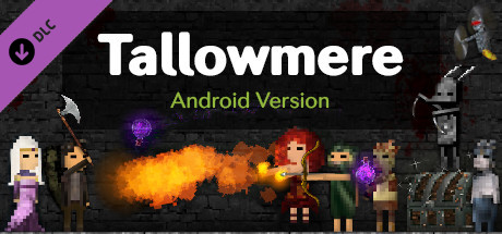 Tallowmere - Android Version on Steam