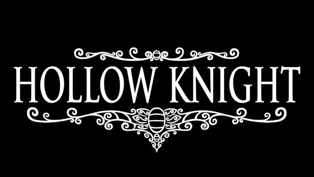 Hollow Knight - Steam Backlog