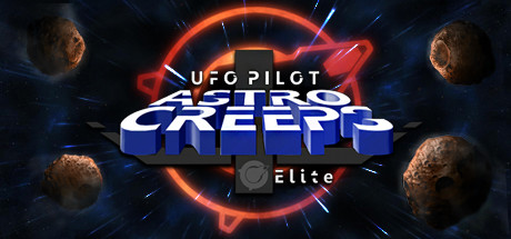 UfoPilot : Astro-Creeps Elite
