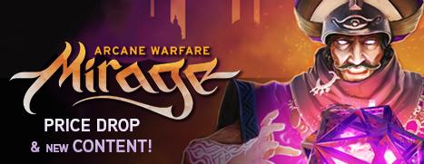 Mirage: Arcane Warfare - 幻影:奥法战争