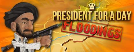 President for a Day - Floodings - 一日总统:洪水
