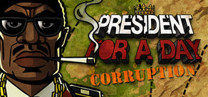 President for a Day - Corruption cover art