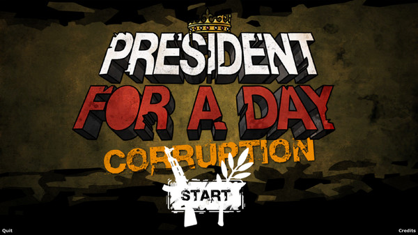 President for a Day - Corruption
