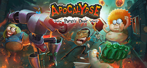 Apocalypse: Party's Over cover art