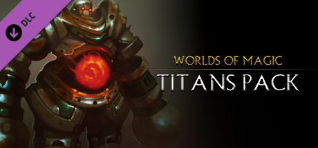 Worlds of Magic - Titans Pack DLC on Steam
