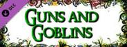 Guns and Goblins