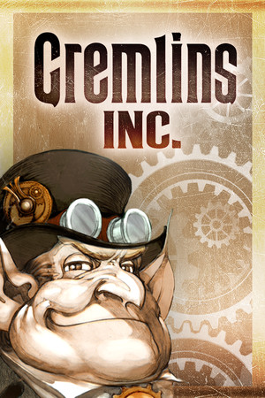 Gremlins, Inc. poster image on Steam Backlog