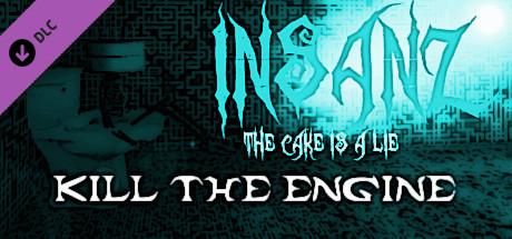 InsanZ - KiLL The EnginE on Steam