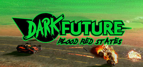 Teaser for Dark Future: Blood Red States