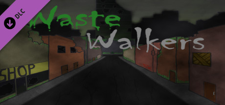 Waste Walkers Prepper's Edition DLC on Steam