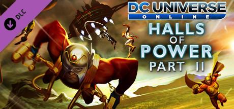 DC Universe Online™ - Halls of Power Part II on Steam