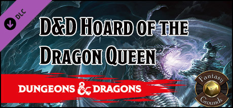 Fantasy Grounds - D&D Hoard of the Dragon Queen on Steam