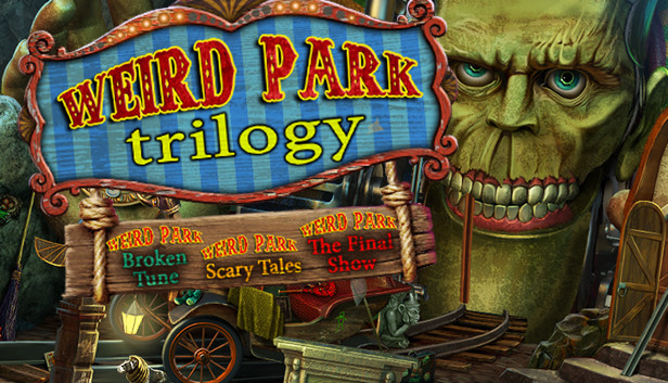Weird Park Trilogy