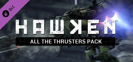 Hawken - All the Thrusters Pack on Steam