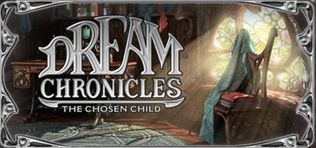 Dream Chronicles: The Chosen Child Thumbnail