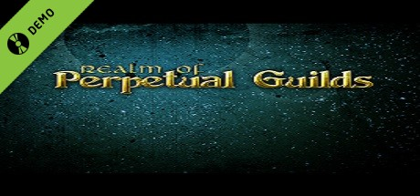 Realm of Perpetual Guilds Demo on Steam