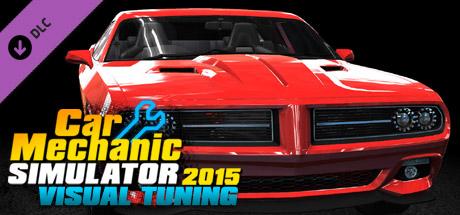 Car Mechanic Simulator 2015 - Visual Tuning on Steam