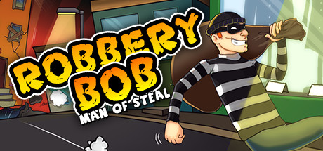 Robbery Bob Man Of Steal On Steam