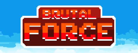 Brutal Force - 暴力武装