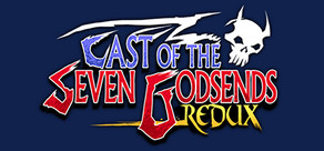 Cast of the Seven Godsends - Redux cover art