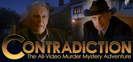 Contradiction - the all-video murder mystery adventure