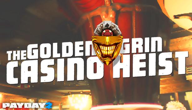 Payday 2 Golden Grin Casino Under 4 Mins