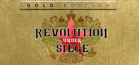Revolution Under Siege Gold on Steam