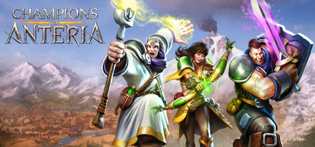 Champions of Anteria on Steam