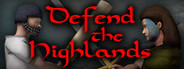 Defend The Highlands