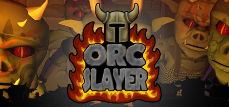 Orc Slayer on Steam