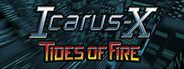 Icarus-X: Tides of Fire