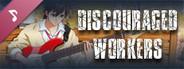 Discouraged Workers - Original Sound Track