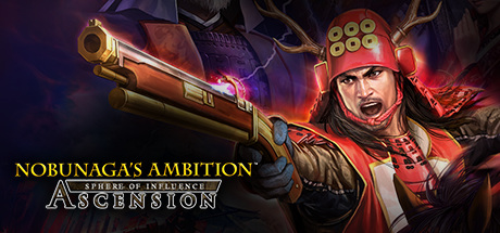 NOBUNAGA'S AMBITION: Sphere of Influence - Ascension / 信長の野望・創造 戦国立志伝