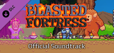 Blasted Fortress Official Soundtrack on Steam