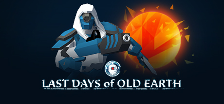 Teaser image for Last Days of Old Earth