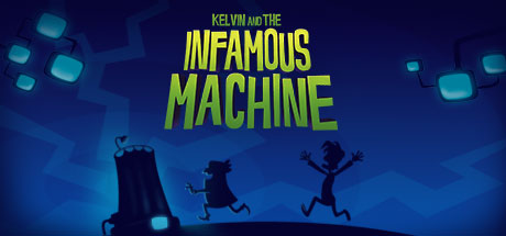 Game Banner Kelvin and the Infamous Machine