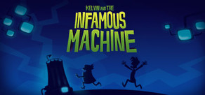 Kelvin and the Infamous Machine cover art