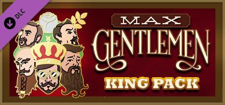 Max Gentlemen - King Pack on Steam