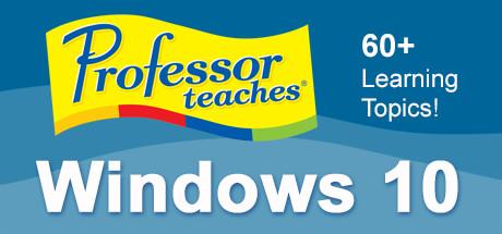 Professor Teaches® Windows 10 on Steam
